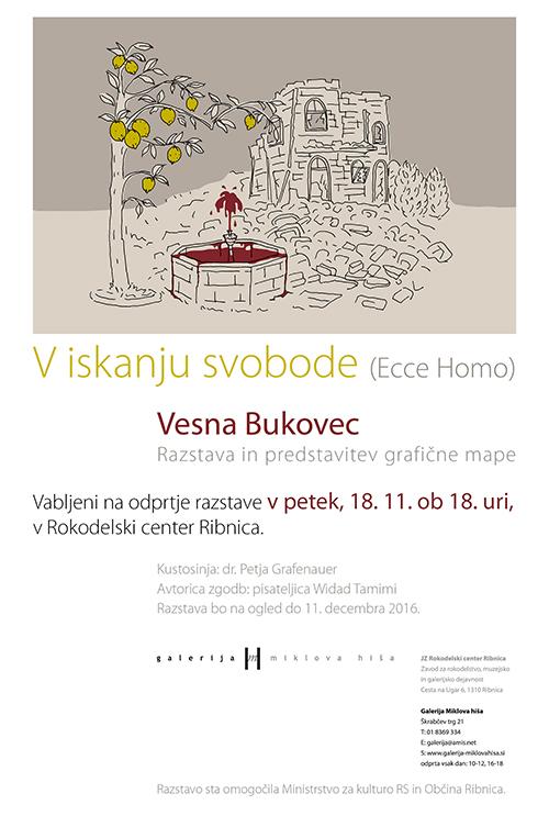 vabilo Vesna Bukovec: V iskanju svobode (Ecce homo)